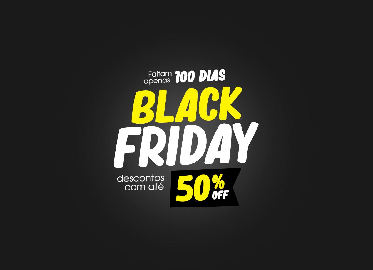 100 dias para a Black Friday